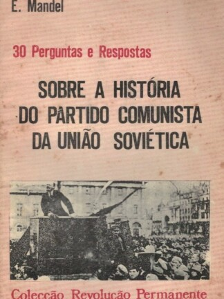 Sobre a Históriado Partido Comunista da União Soviética