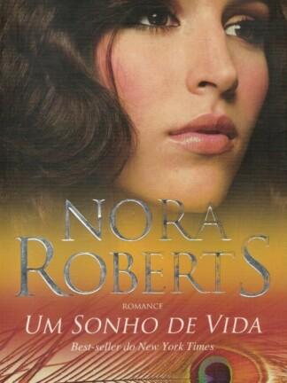 Um Sonho de Vida de Nora Roberts