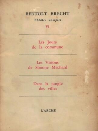 Théâtre Complet VI de Bertolt Brecht