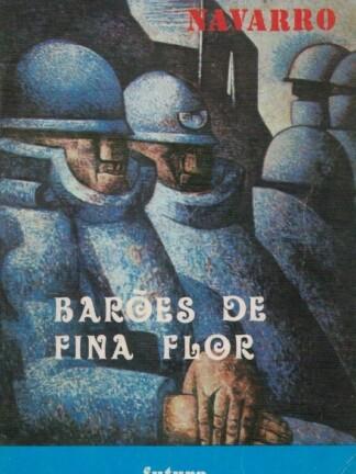 Barões de Fina Flor de Modesto Navarro