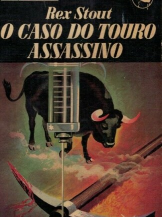 O Caso do Touro Assassino de Rex Stout