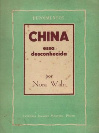 China, essa Desconhecida de Noara Waln