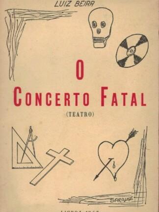 O Concerto Fatal de Luiz Beira