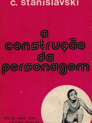 A Construção da Personagem de Constantin Stanislavski