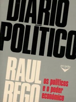 Diário Político de Raul Rego