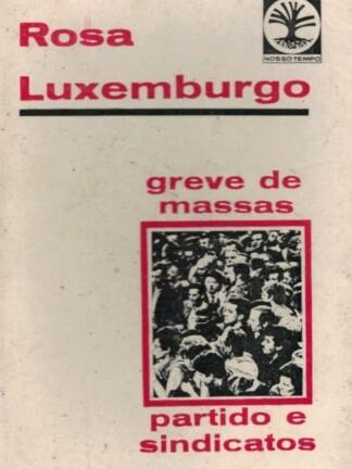 Greves de Massas de Rosa Luxemburgo