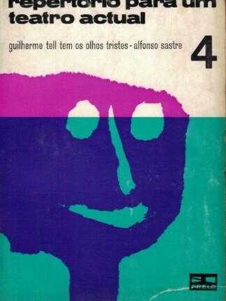 Guilherme Tell Tem Os Olhos Tristes de Alfonso Sastre