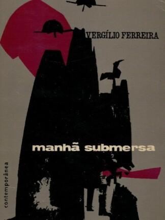 Manhã Submersa de Vergílio Ferreira