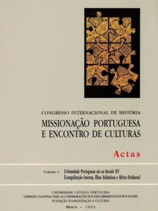 Missionação Portuguesa e Encontro de Culturas de António Matos Ferreira