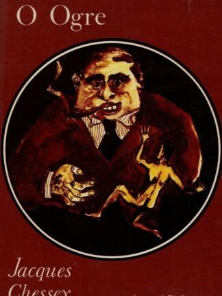 O Ogre de Jacques Chessex