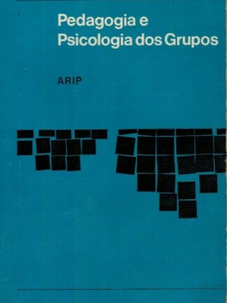 Pedagogia e Psicologia dos Grupos de M. Debesse