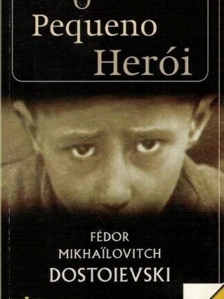 O Pequeno Herói de Fédor Dostoievski