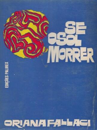 Se o Sol Morrer de Oriana Fallaci