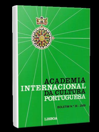 Boletim nº 36 de Academia Internacional da Cultura Portuguesa