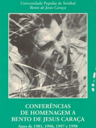 Conferências de Homenagem a Bento de Jesus Caraça de António Sequeira Zilhão