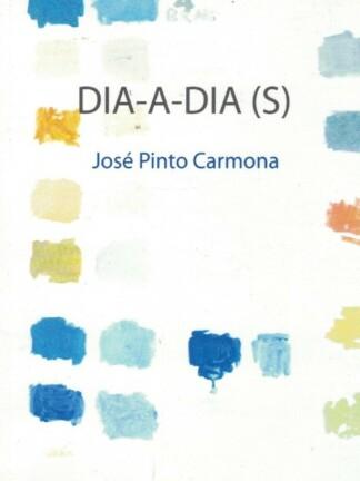 Dia-a-Dia(s) de José Pinto Carmona