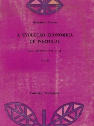 A Evoluçao Económica de Portugal de Armando Castro