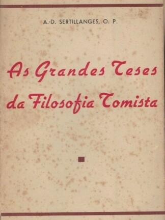 As Grandes Teses da Filosofia Tomista de A. D. Sertilanges