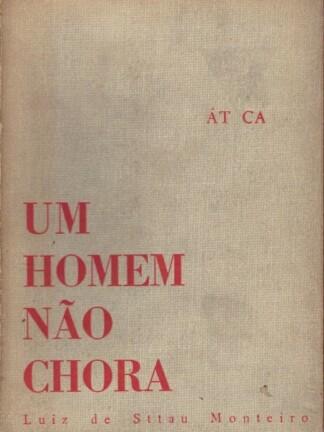 Um Homem Não Chora de Luís de Sttau Monteiro