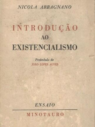 Introdução ao Existencialismo de Nicola Abbagnano