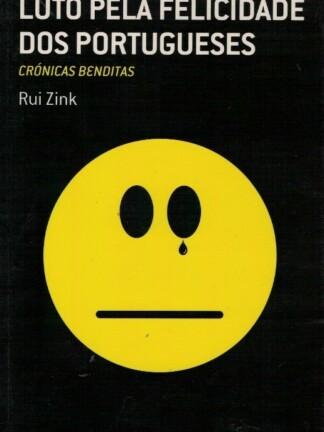 Luto Pela Felicidade dos Portugueses de Rui Zink