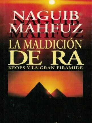 La Maldición de Ra de Naguib Mahfuz