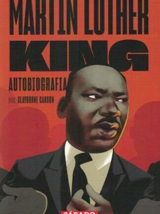 Martin Luther King: Autobiografia de Clayborne Carson