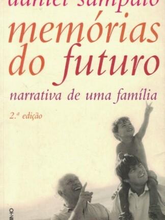 Memórias do Futuro de Daniel Sampaio