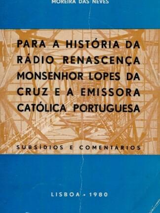 Para a História da Rádio Renascença de Moreira das Neves