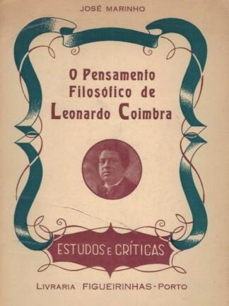 O Pensamento Filosófico de Leonardo Coimbra de José Marinho