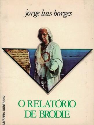 O Relatório de Brodie de Jorge Luís Borges