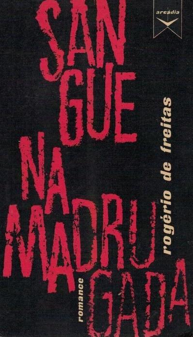 Sangue na Madrugada de Rogério Freitas