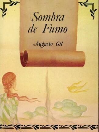 Sombra de Fumo de Augusto Gil.