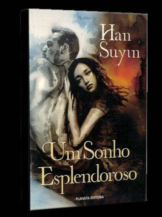 Um Sonho Esplendoroso de Han Suyin