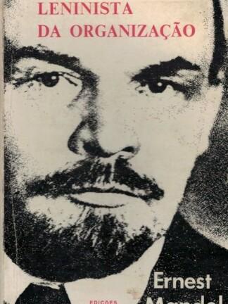 A Teoria Leninista da Organização de Ernest Mandel