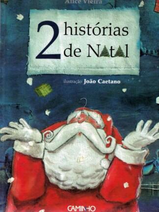 2 Histórias de Natal de Alice Vieira