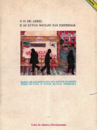 O 25 de Abril e as Lutas Sociais nas Empresas (Vol 3) de Maria de Lourdes Lima dos Santos