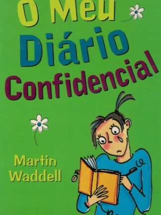O Meu Diário Confidencial de Martin Waddell