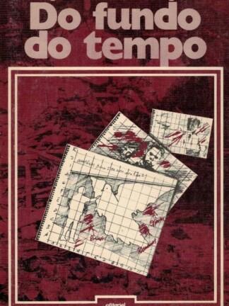 Do Fundo do Tempo de Miguel Urbano Rodrigues