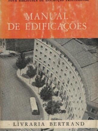 Manual de Edificações de Manuel da Rocha Casquilho