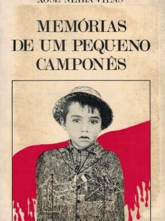 Memórias de um Pequeno Camponês de Xosé Neira Vilas