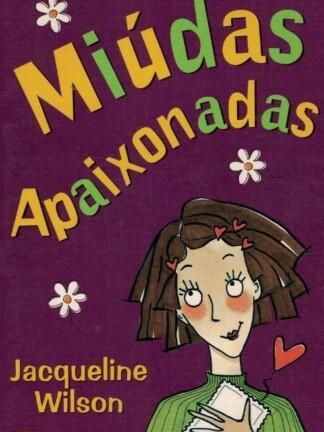 Miúdas Apaixonadas de Jacqueline Wilson