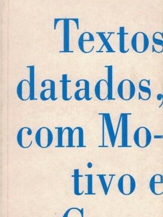 Textos Datados, Com Motivos e Causa de Augusto Santos Silva