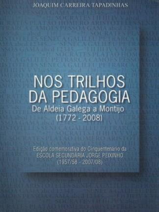 Nos Trilhos da Pedagogia de Joaquim Carreira Tapadinhas