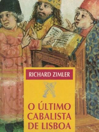 O Último Cabalista de Lisboa de Richard Zimler