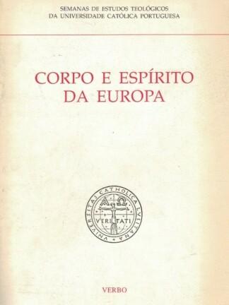 Corpo e Espírito da Europa de Faculdade Católica Portuguesa