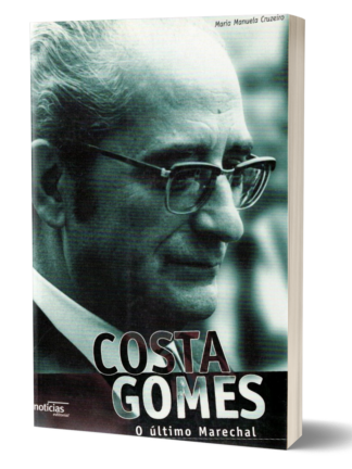 Costa Gomes, o Último Marechal de Maria Manuel Cruzeiro