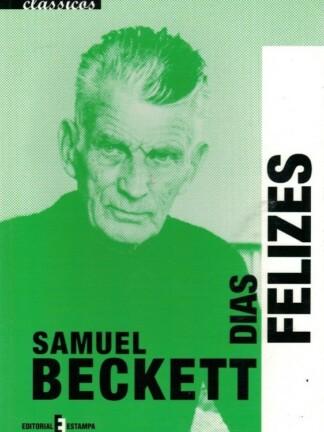 Dias Felizes de Samuel Beckett