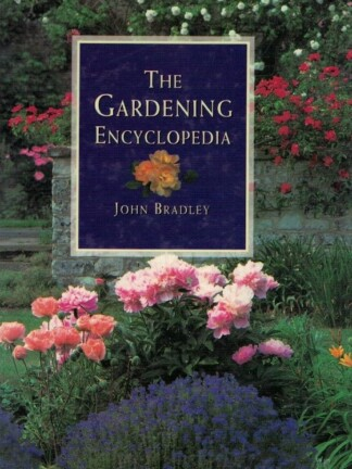 The Gardening Encyclopedia de John Bradley