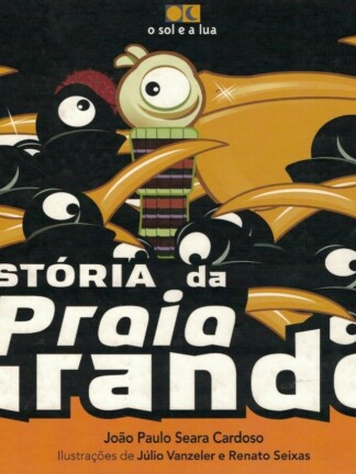 História da Praia Grande de João Paulo Seara Cardoso